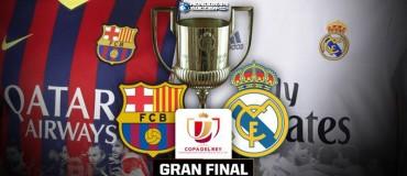 ¡Habrá Clásico! En la Final de la Copa del Rey