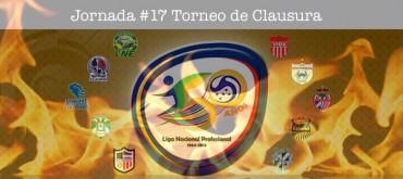 Jornada #17 del Torneo de Clausura de la Liga Nacional