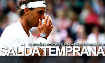 Nadal eliminado de Wimbledon por Nick Kyrgios nº144 del mundo