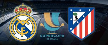 Real-Atlético… el Derbi de la revancha en la Supercopa