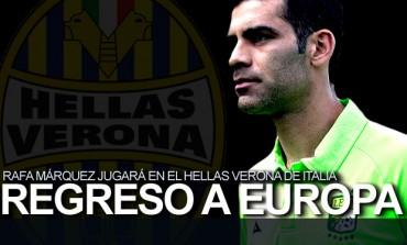 Rafa Márquez volverá a Europa con el Hellas Verona