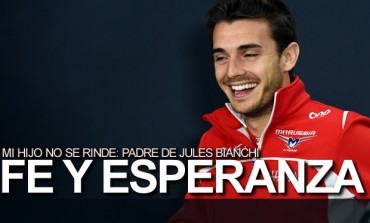"Padre de Jules Bianchi: ""Mi hijo no se rinde"""
