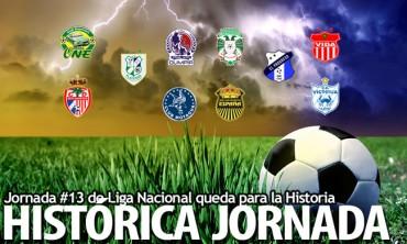 Jornada #13 de Liga Nacional queda para la Historia