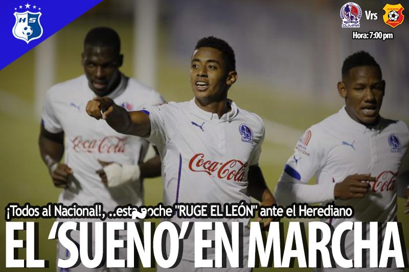 """¡Todos al Nacional!, ..esta noche """"RUGE EL LEÓN"""" ante el Herediano"""