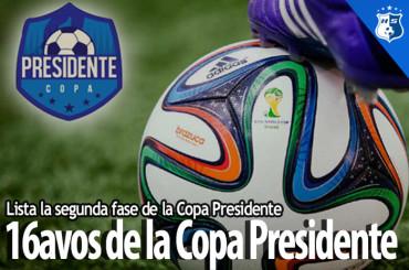 Los 16Avo de la Copa Presidente ya tienen Día y Hora