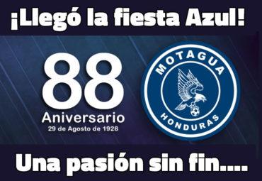 ¡Llegó la fiesta azul! Una pasión sin Fin….. Feliz 88 aniversario Motagüenses