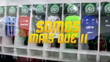 'Somos mais que 11'… Chapecoense agradeció apoyo a clubes de Brasil